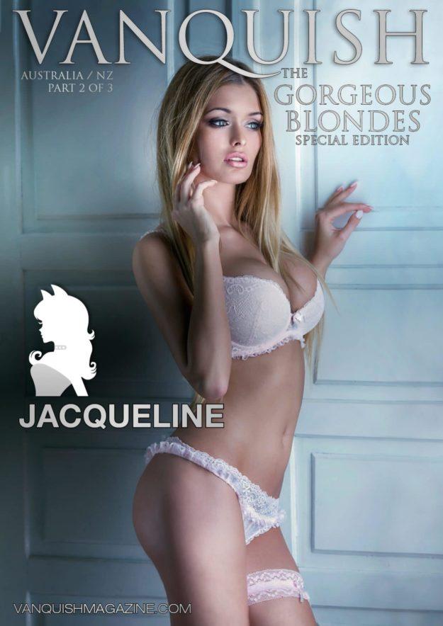 Vanquish Magazine – Gorgeous Blondes – Jacqueline