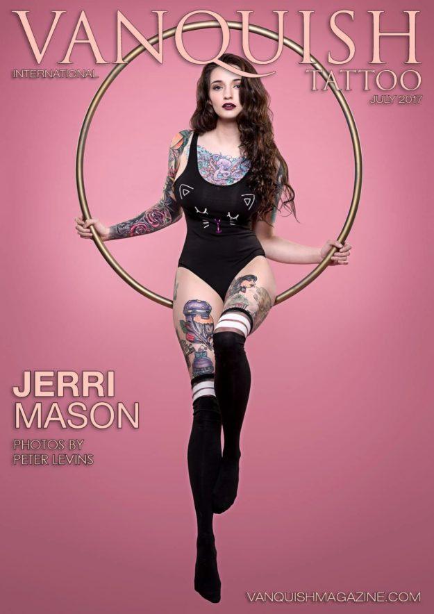 Vanquish Tattoo Magazine – July 2017 – Jerri Mason