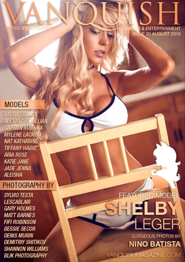 Vanquish Magazine Us – August 2015 – Shelby Leger