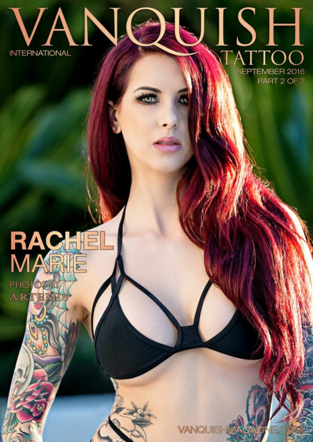 Vanquish Tattoo Magazine – September 2016 – Rachel Marie