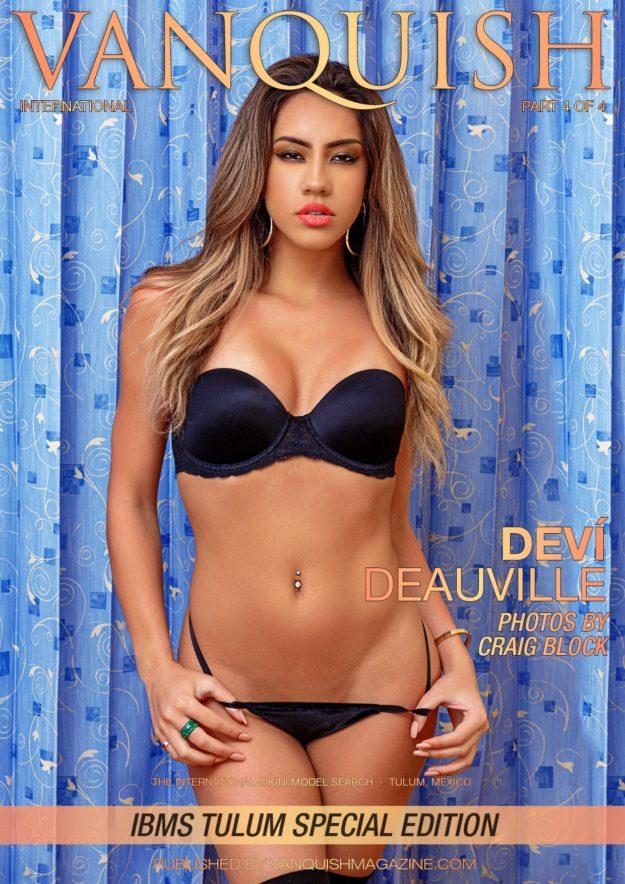 Vanquish Magazine – Ibms Tulum – Part 4 – Deví Deauville
