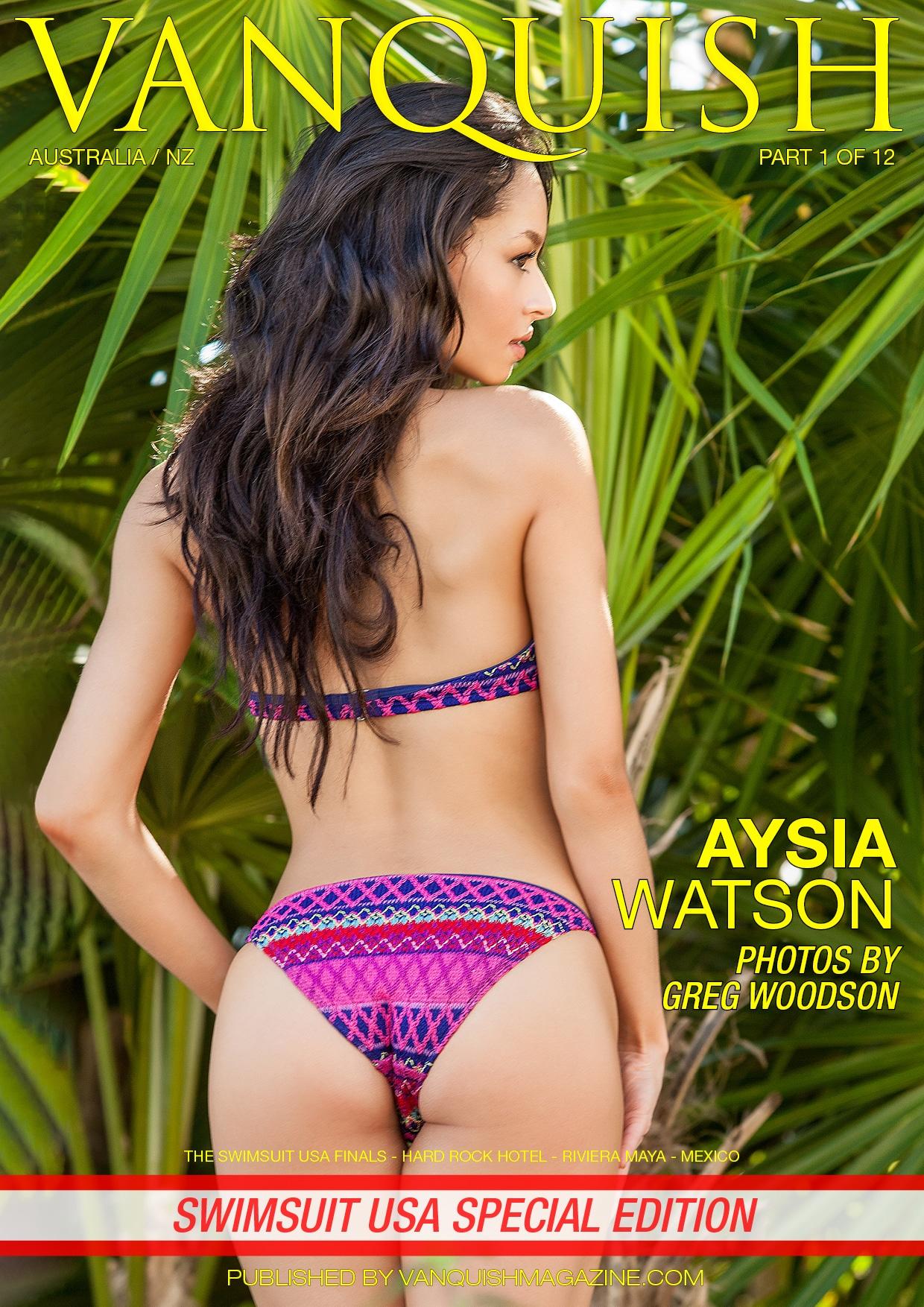 Vanquish Magazine – Swimsuit Usa 2018 – Part 1 – Aysia Watson
