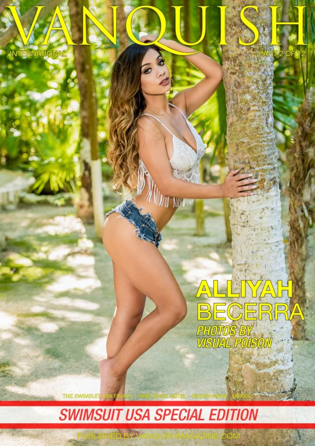Vanquish Magazine – Swimsuit Usa 2018 – Part 2 – Alliyah Becerra